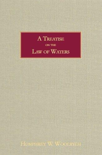 A treatise of the law of waters