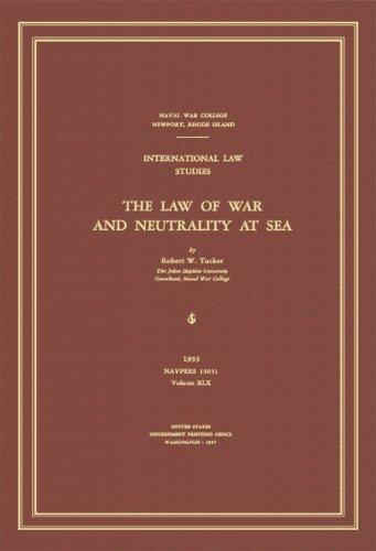 Download The law of war and neutrality at sea