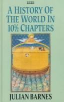A history of the world in10 1/2 chapters.
