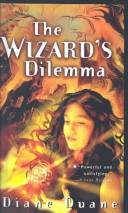 The wizard's dilemma