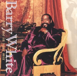 Barry White - Sho' You Right (Remix)