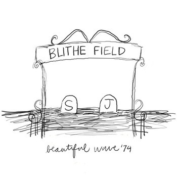 Blithe Field - Ghost Riding The Whip