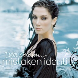 Mistaken Identity by Delta Goodrem