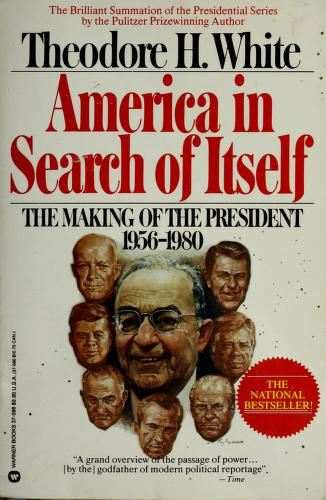 Cover of: America in Search of Itself   Theodore H. White
