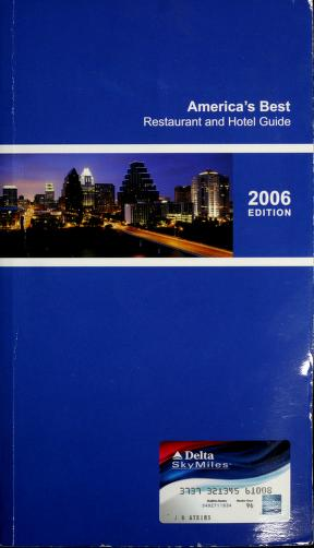 America's Best Restaurant and Hotel Guide 2006 Edition by