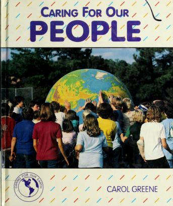 Cover of: Caring for our people | Carol Greene