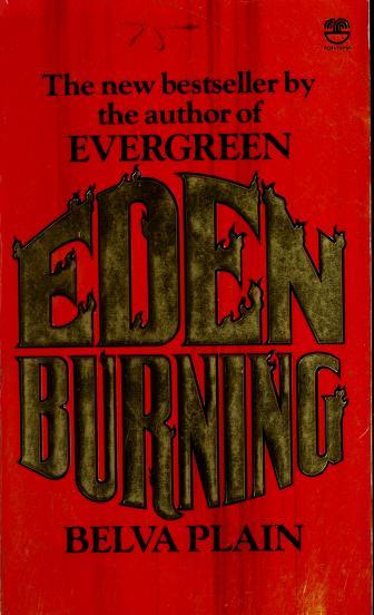Cover of: Eden burning   Plain, Belva.