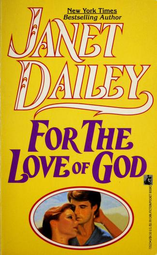 Cover of: For the Love of God | Janet Dailey