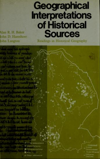 Cover of: Geographical interpretations of historical sources | Alan R. H. Baker
