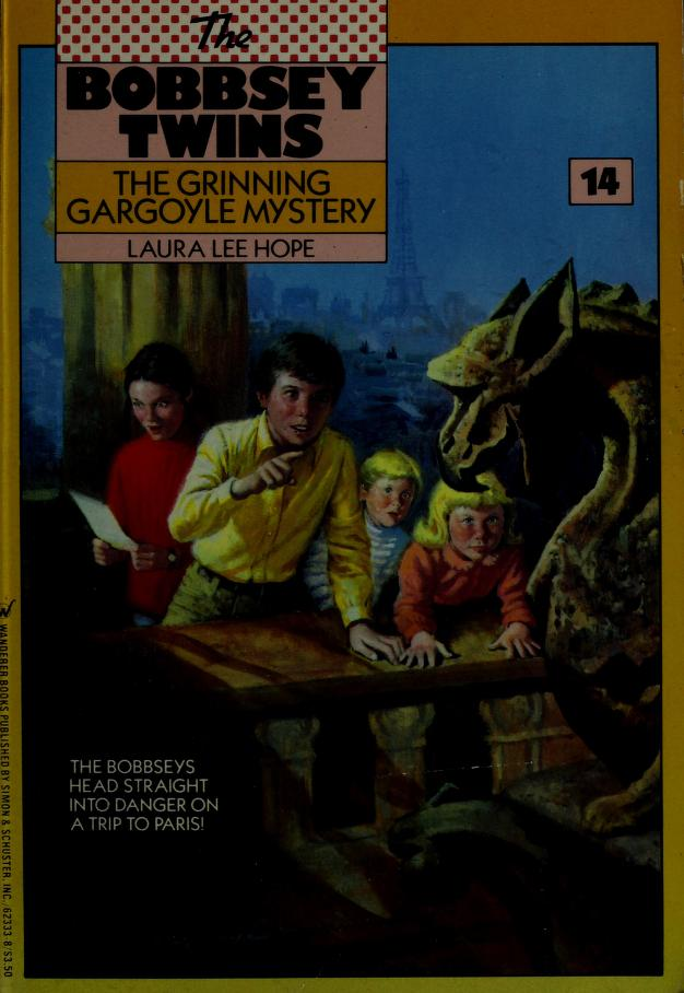 The grinning gargoyle mystery by Laura Lee Hope