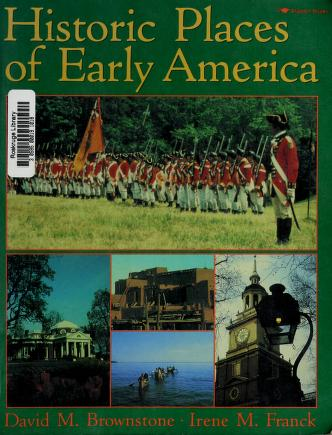 Cover of: Historic places of early America   David M. Brownstone