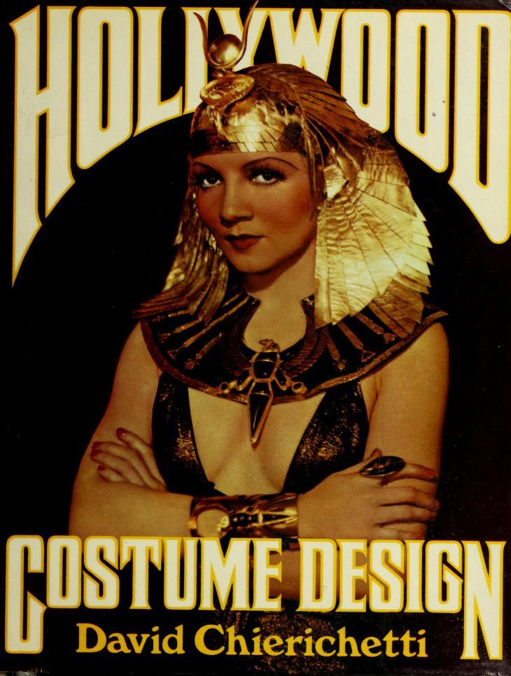 Hollywood costume design by David Chierichetti
