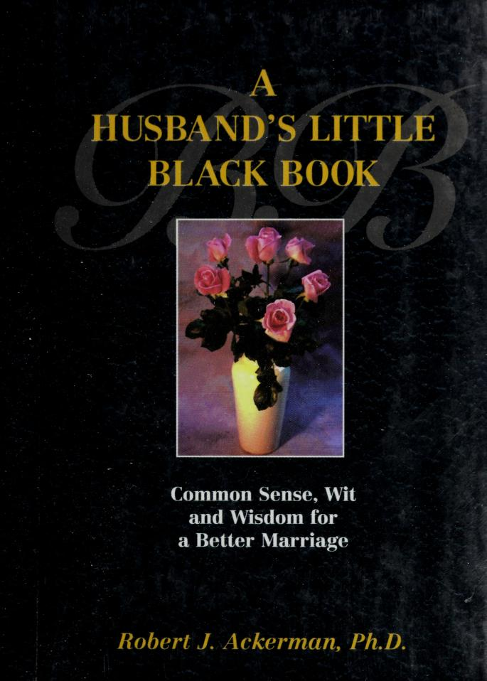 A Husband's Little Black Book  by Robert J. Ackerman