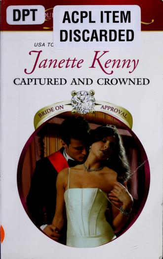 Cover of: Captured and crowned   Janette Kenny