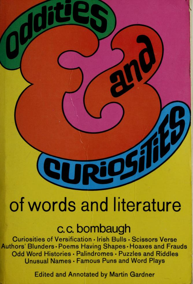 Oddities and curiosities of words and literature by Bombaugh, Charles C.