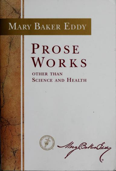 Prose Works (Catalog No P21546) by Mary Baker Eddy