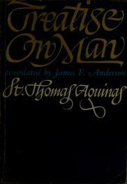 Cover of: Treatise on man | Thomas Aquinas