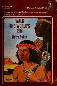 Cover of: Walk the World's Rim | Betty Baker