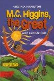M. C. Higgins, the Great Study Guide with Connections by Bill Wahlgren