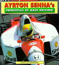 Ayrton Senna's Principles of Race Driving by Ayrton Senna