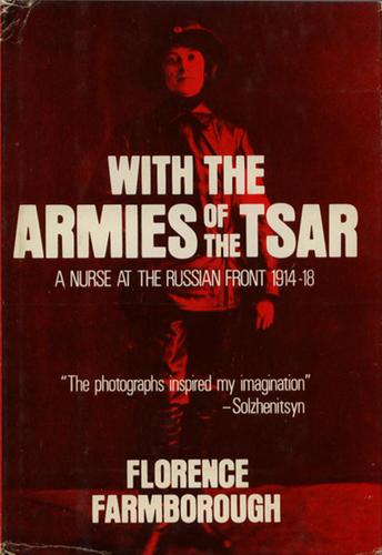 With the armies of the tsar by Florence Farmborough