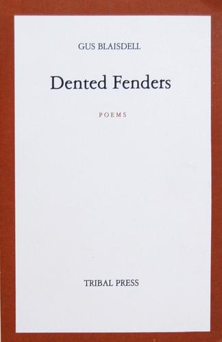 Dented fenders by Gus Blaisdell