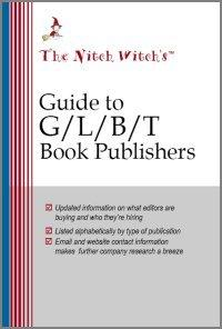 The Nitch Witch's Guide to GLBT Book Publishers by Mary Ellen Waszak