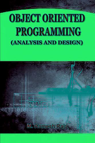 COMPUTER SCIENCE OBJET ORIENTED PROGRAMMING (ANALYSIS AND DESIGN) by RAMESH RAJA M