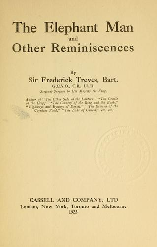 The elephant man and other reminiscences by Frederick Treves