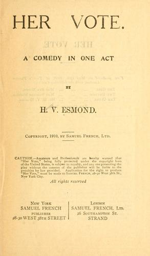 Her vote by H. V. Esmond
