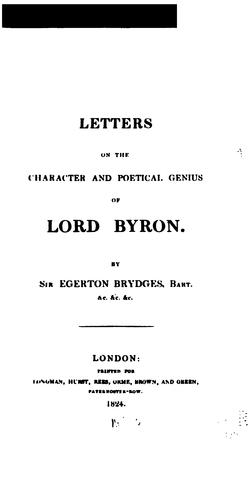 Letters on the character and poetical genius of Lord Byron by Brydges, Egerton Sir