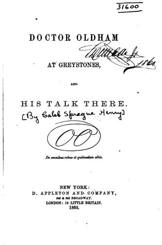 Doctor Oldham At Greystones, And His Talk There by C. S. Henry