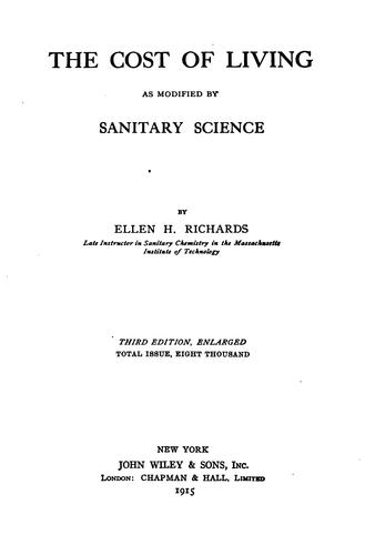 The cost of living as modified by sanitary science by Ellen Henrietta Richards