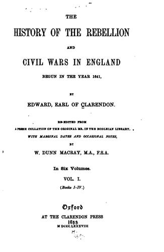 The history of the Rebellion and civil wars in England begun in the year 1641