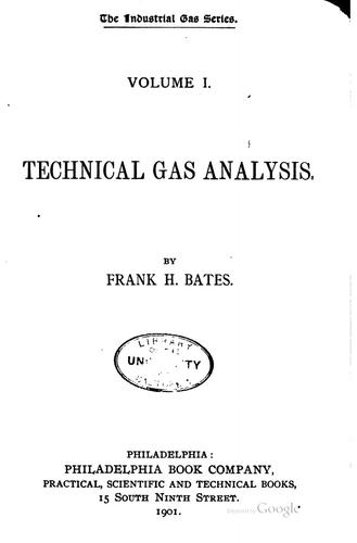 Technical gas analysis by Frank H. Bates