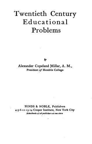Twentieth century educational problems