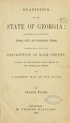 Statistics of the state of Georgia by White, George