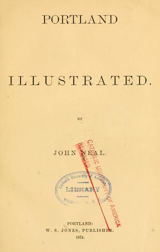 Portland illustrated by John Neal