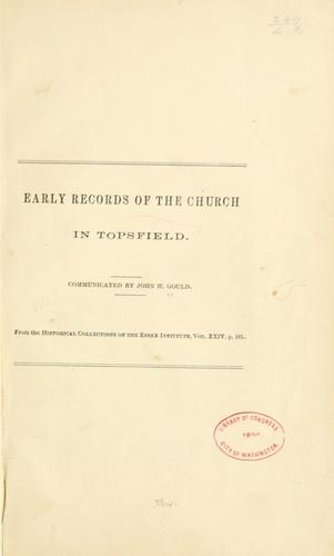Early records of the church in Topsfield by John H. Gould