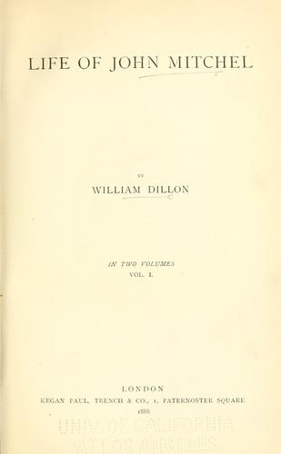 Life of John Mitchel by William Dillon