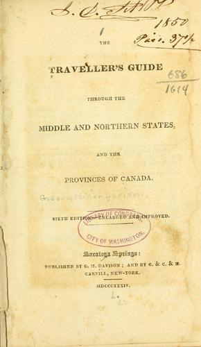 The traveller's guide through the middle and northern states, and the provinces of Canada.
