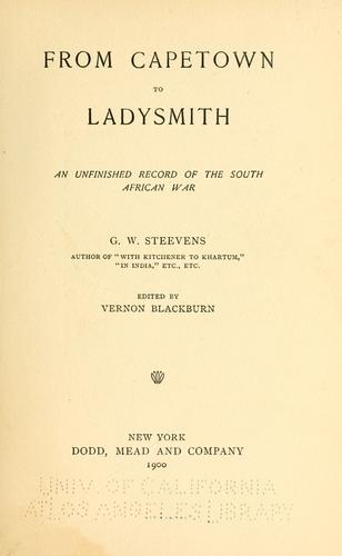 From Capetown to Ladysmith by G. W. Steevens