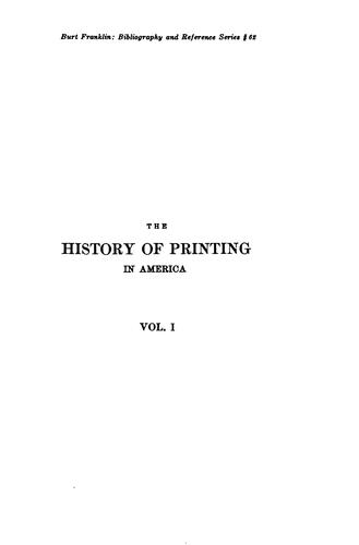 The history of printing in America by Isaiah Thomas