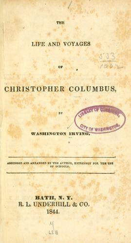 The life and voyages of Christopher Columbus by Washington Irving