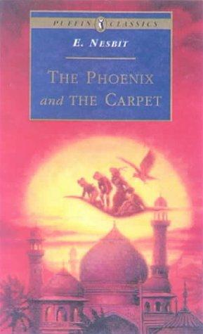 Phoenix and the Carpet by Edith Nesbit
