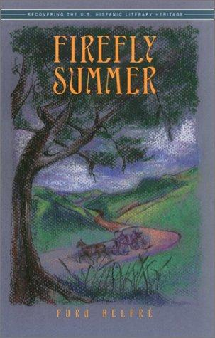 Firefly Summer (Recovering the U.S. Hispanic Literary Heritage) by Pura Belpre