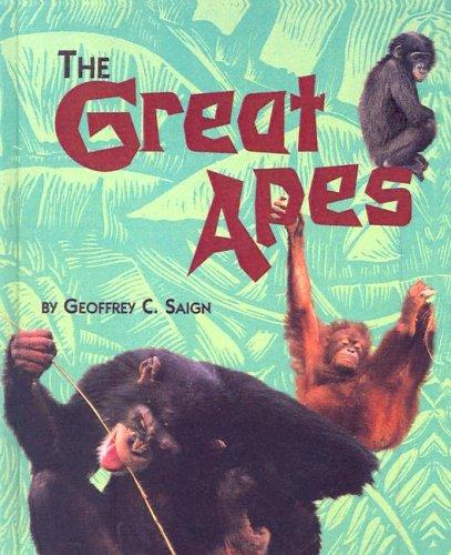 Great Apes (First Books--Animals) by Geoffrey Saign