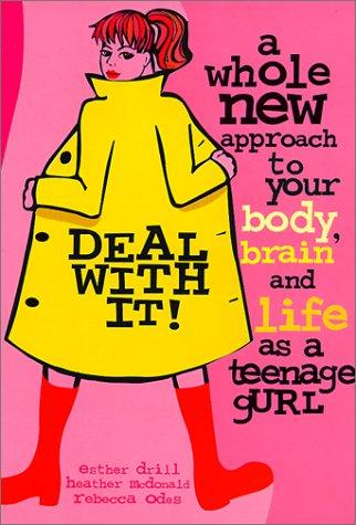 Image 0 of Deal with It!: A Whole New Approach to Your Body, Brain, and Life as a Gurl