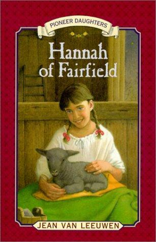 Hannah of Fairfield (Pioneer Daughters)
