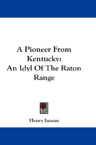 A Pioneer From Kentucky